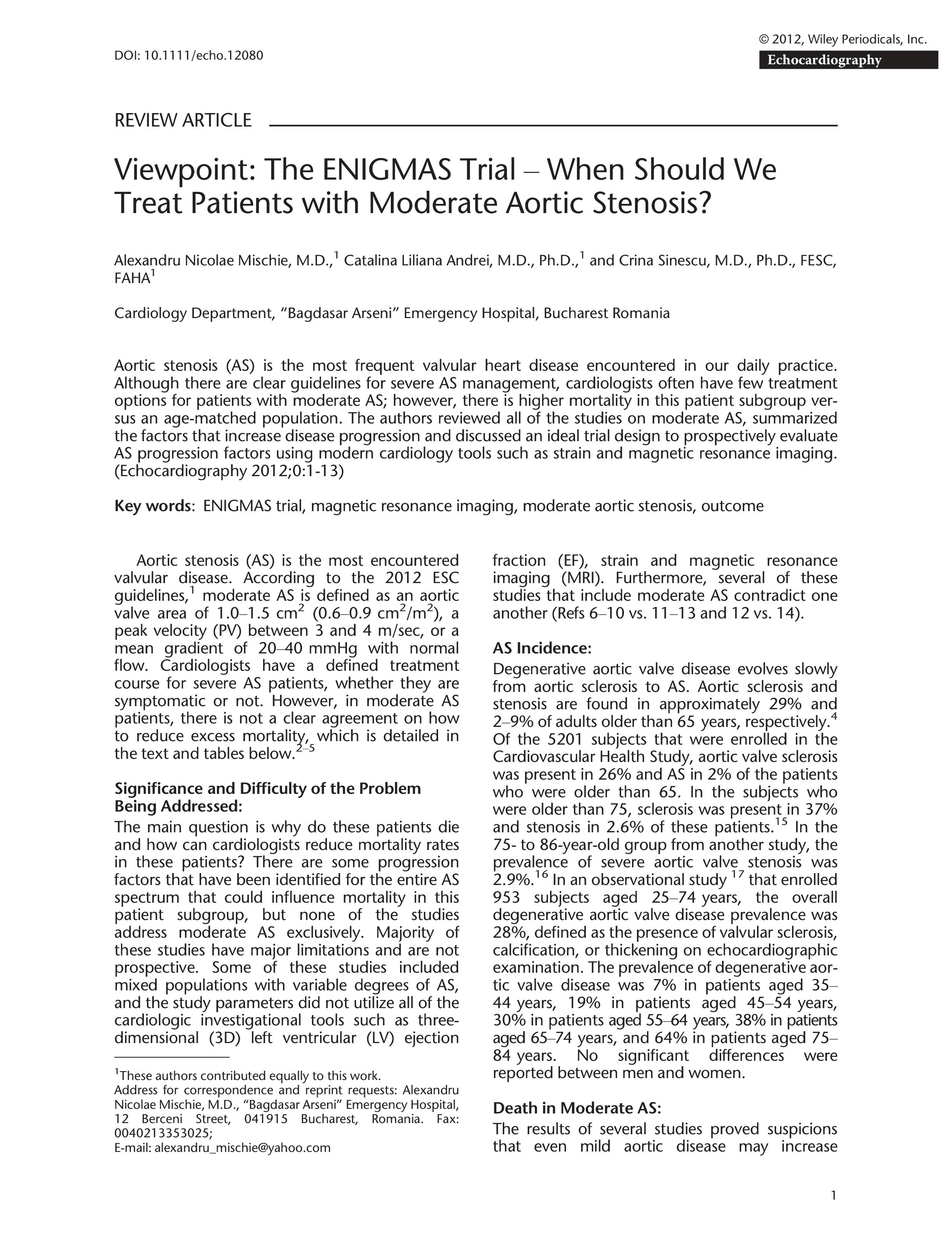 Point de vue: etude Enigmas - quand devrions nous traiter les patients présentant une sténose aortique modérée ?